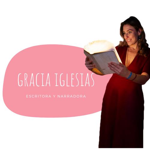 Gracia Iglesias - escritora y narradora